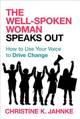 The Well Spoken Woman Speaks Out PDF