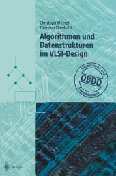 Algorithmen und Datenstrukturen im VLSI-Design: OBDD — Grundlagen und Anwendungen