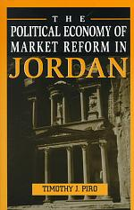 The Political Economy of Market Reform in Jordan
