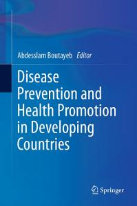 Disease Prevention and Health Promotion in Developing Countries PDF