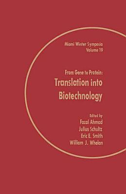 From Gene to Protein: Translation into Biotechnology