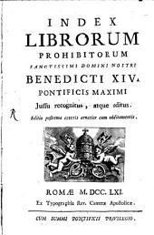 Index Librorum prohibitorum: Benedicti XIV. iussu recognitus atque editus