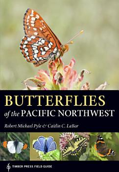 Butterflies of the Pacific Northwest PDF
