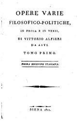 Opere varie filosofico-politiche: in prosa e in versi, Volumi 1-2