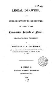 Lineal drawing and introduction to geometry, as taught in the Lancastrian schools of France: transl
