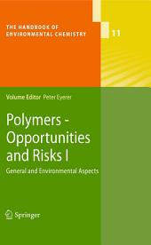 Polymers - Opportunities and Risks I: General and Environmental Aspects