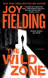 The Wild Zone: A Novel