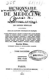 Dictionnaire de médecine ou répertoire général des sciences médicales considérées sous le rapport théorique et pratique: Volume12
