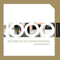 1000 Ideas by 100 Fashion Designers PDF