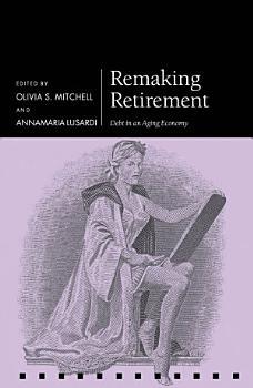 Remaking Retirement PDF
