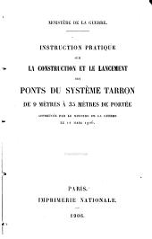 Instruction pratique sur la construction et le lancement des ponts du système tarron de 9 mètres à 35 mètres de portée