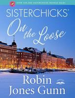 Sisterchicks on the Loose PDF