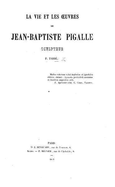 Download La Vie et les   uvres de J  B  Pigalle Book
