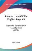Some Account of the English Stage V8
