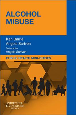 Public Health Mini-Guides: Alcohol Misuse