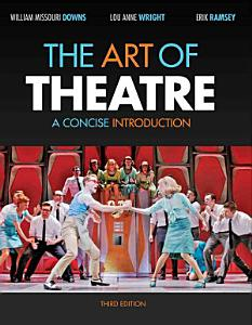 The Art of Theatre  A Concise Introduction Book