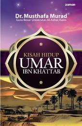 Kisah Hidup Umar ibn Khattab