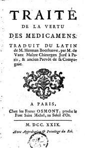Traité de la vertu des medicamens