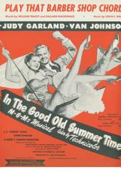 "Play That Barber Shop Chord: From Movie ""In The Good Old Summertime"", Single Songbook"