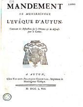 Mandement de Monseigneur l'evêque d'Autun. Contenant des instructions sur la pénitence & des dispenses pour le Carême