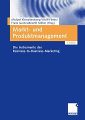 Markt- und Produktmanagement: Die Instrumente des Business-to-Business-Marketing, Ausgabe 2