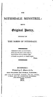 The Nithsdale minstrel: being original poetry, chiefly by the bards of Nithsdale