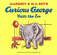 Curious George Visits the Zoo PDF