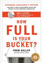 How Full Is Your Bucket Educator S Edition Book PDF