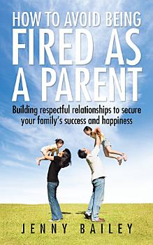 How to Avoid Being Fired as a Parent PDF