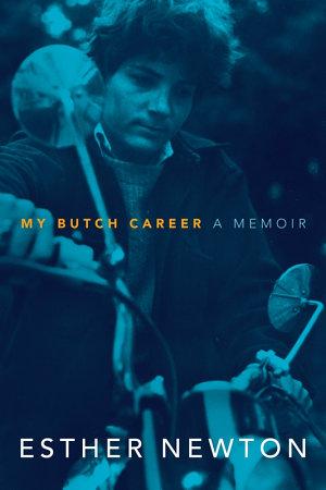 My Butch Career