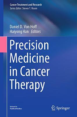 Precision Medicine in Cancer Therapy
