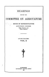 Agricultural extension, H.R. 7951. Uniform standards for cotton, H.R. 14492. Regulation of cotton exchanges. Importation of cattle, H.R. 13039. National marketing commission. Quarantine of cattle, H.R. 21443