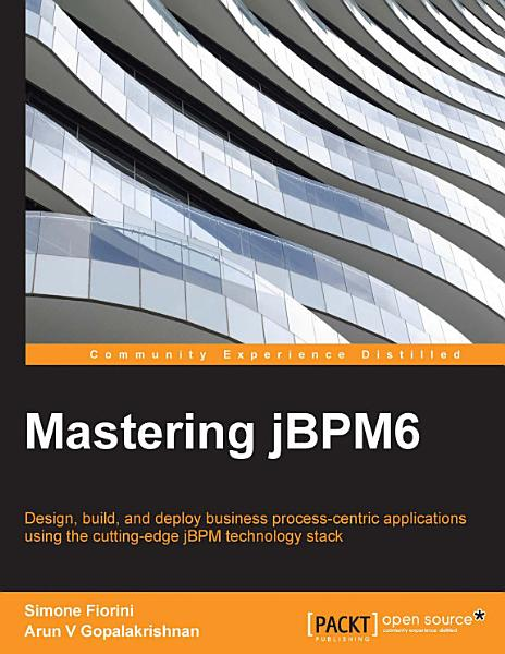 Mastering jBPM6 Pdf Book