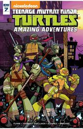Teenage Mutant Ninja Turtles: Amazing Adventures #7