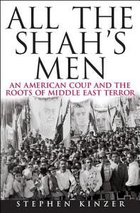 All the Shah s Men Book