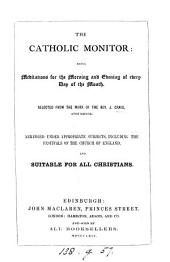 The Catholic monitor: being meditations for every day of the month, selected from the work of J. Craig [The Scripture monitor].