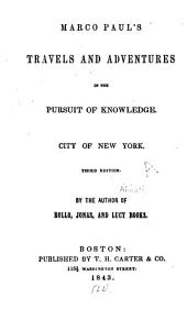 Marco Paul's Travels and Adventures in the Pursuit of Knowledge: City of New York