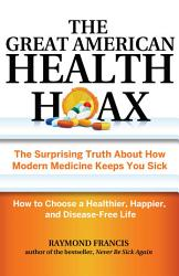 The Great American Health Hoax Book PDF