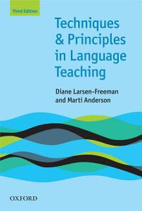 Techniques and Principles in Language Teaching 3rd edition   Oxford Handbooks for Language Teachers PDF