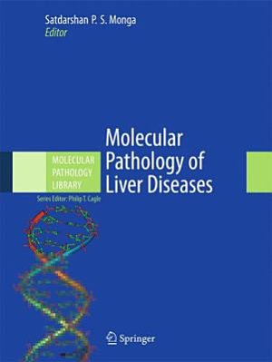Molecular Pathology of Liver Diseases