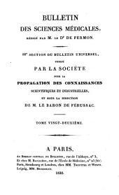 Bulletin des sciences médicales: troisième section du Bulletin universel des sciences et de l'industrie, Volume22