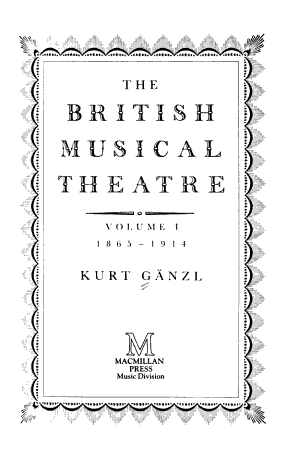 The British Musical Theatre  1865 1914