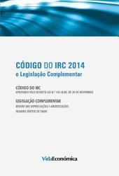 Código do IRC 2014 e Legislação Complementar