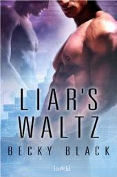 Liar's Waltz