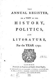 The Annual Register: World Events .... 1792. - 1799