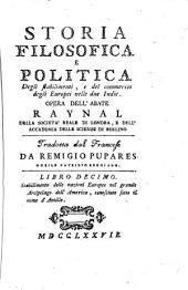 *Storia filosofica e politica degli europei nelle due Indie: 10: Stabilimento delle nazioni Europee nel grande Arcipelago dell'America, conosciuto sotto il nome d'Antille