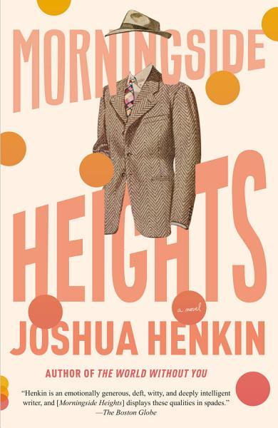 Download Morningside Heights Book