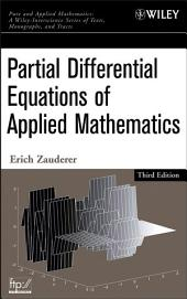 Partial Differential Equations of Applied Mathematics: Edition 3