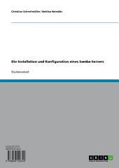 Die Installation und Konfiguration eines Samba-Servers