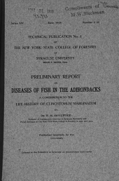 Preliminary Report on Diseases of Fish in the Adirondacks: A Contribution to the Life History of Clinostomum Marginatum